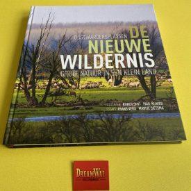 De Nieuwe Wildernis / grote natuur in een klein land